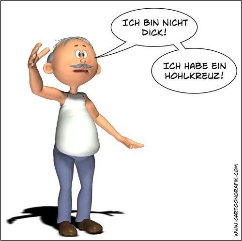 Cartoon - Ich bin nicht dick! Ich habe ein Hohlkreuz